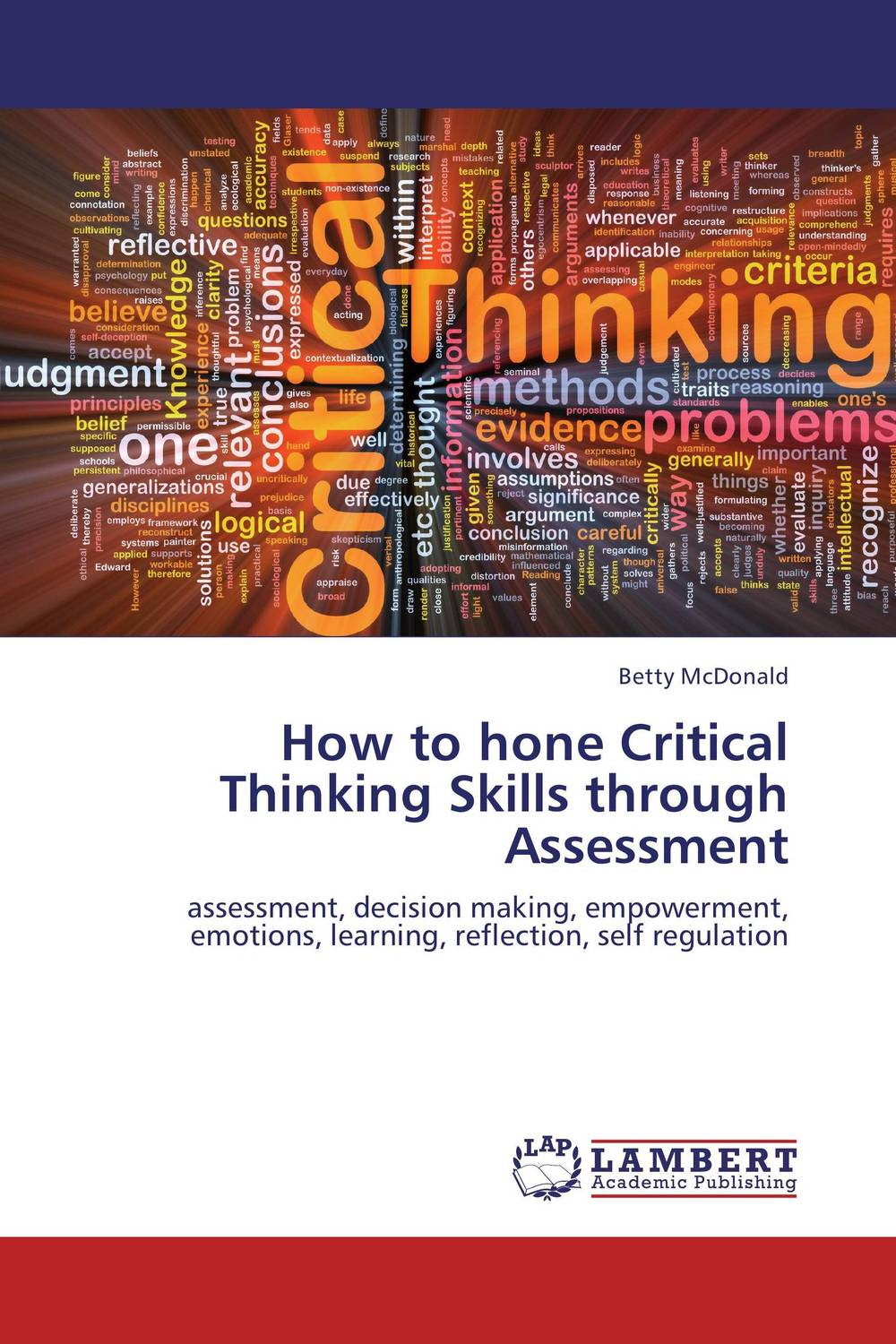 How to hone Critical Thinking Skills through Assessment