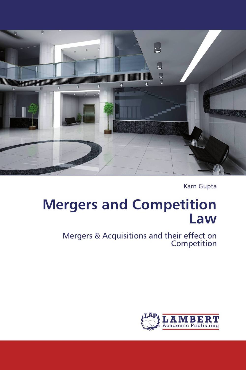 Mergers and Competition Law the corporate mergers