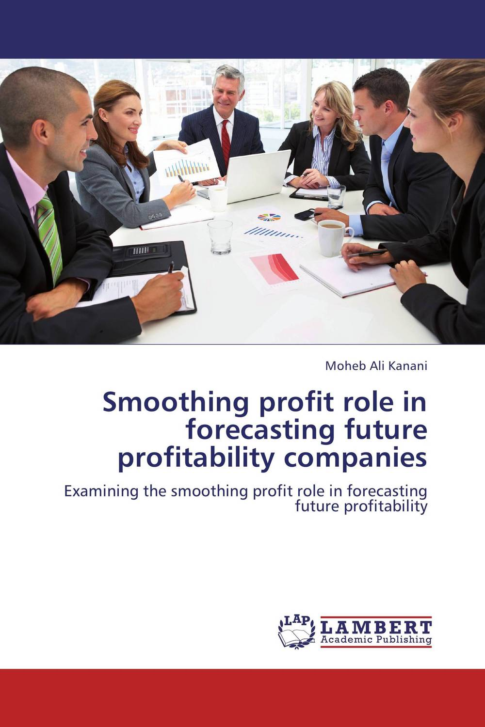 Smoothing profit role in forecasting future profitability companies bernard nagle leveraging people and profit