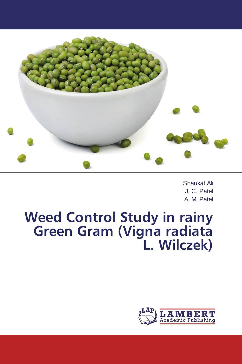 Weed Control Study in rainy Green Gram (Vigna radiata L. Wilczek) mohd mazid and taqi ahmed khan interaction between auxin and vigna radiata l under cadmium stress