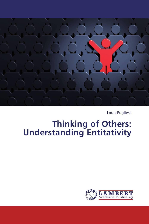 Thinking of Others: Understanding Entitativity