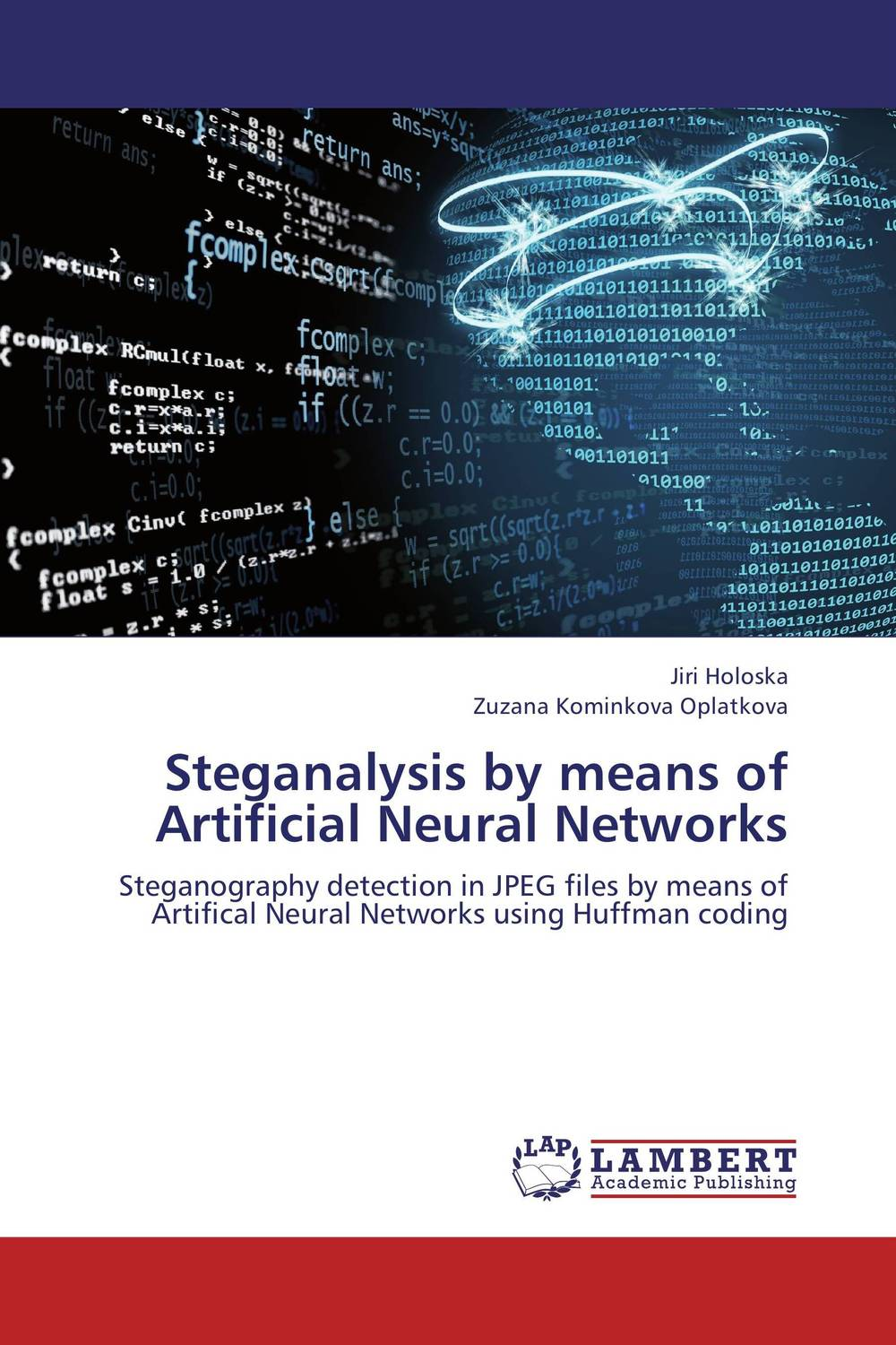 Steganalysis by means of Artificial Neural Networks software effort estimation using artificial neural networks
