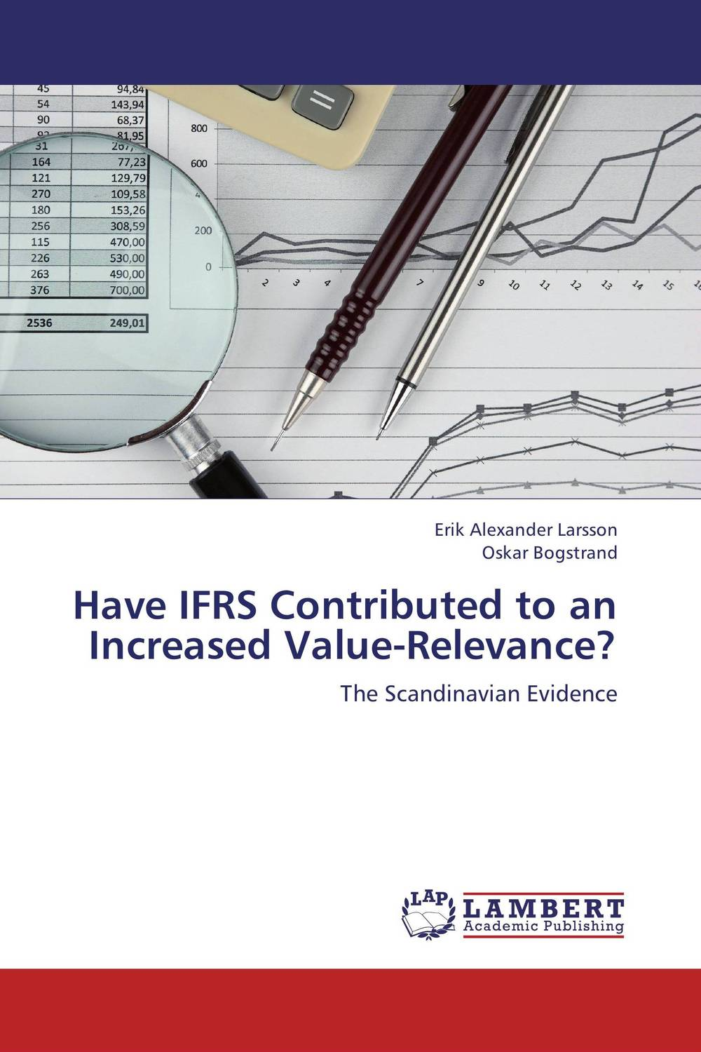 Have IFRS Contributed to an Increased Value-Relevance? the role of accounting information and the relevance of ifrs