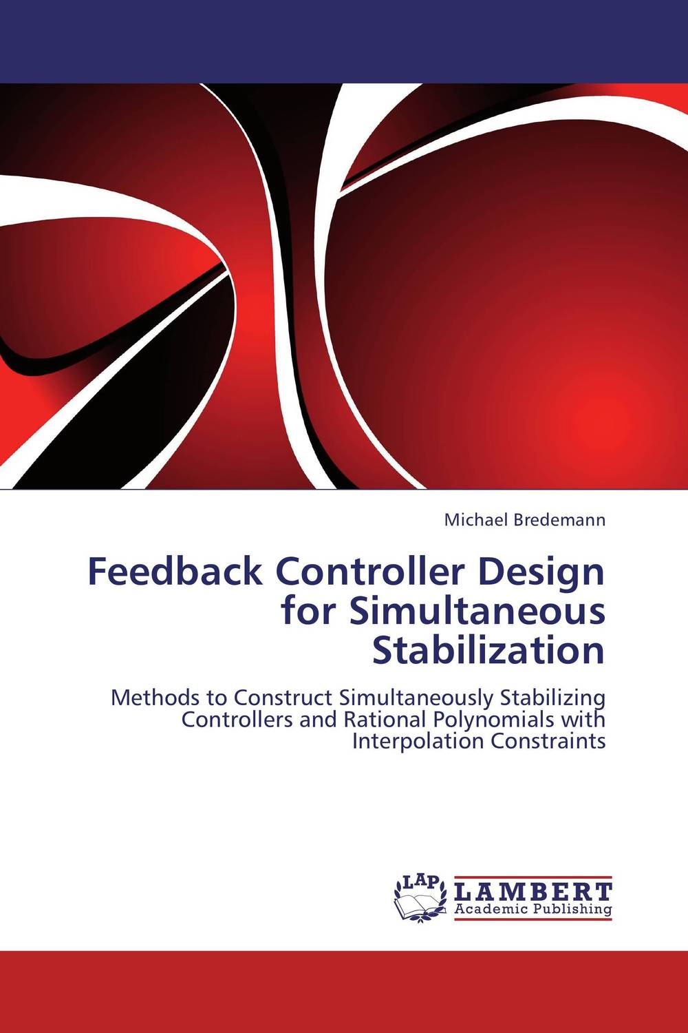 Feedback Controller Design for Simultaneous Stabilization