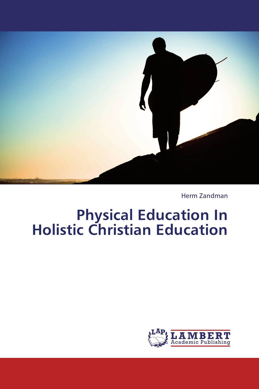 Physical Education In Holistic Christian Education gustave flaubert sentimental education or the history of a young man volume 2