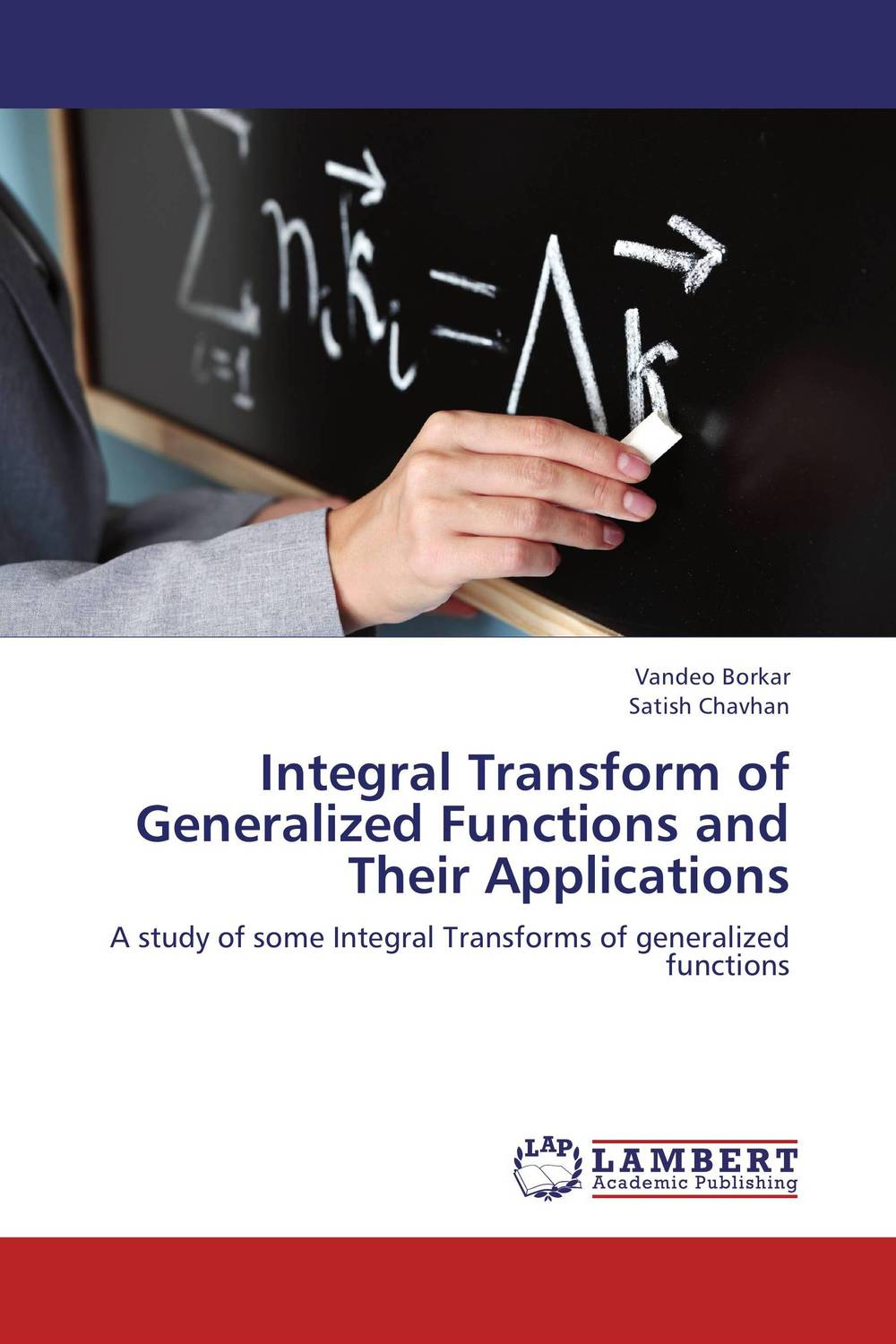 Integral Transform of Generalized Functions and Their Applications analysis of the generalized catalan orbits