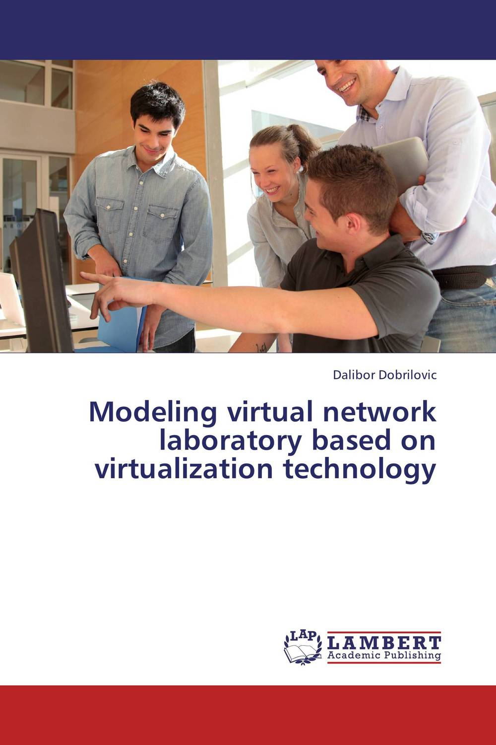 Modeling virtual network laboratory based on virtualization technology modeling and evaluation of networks on chip
