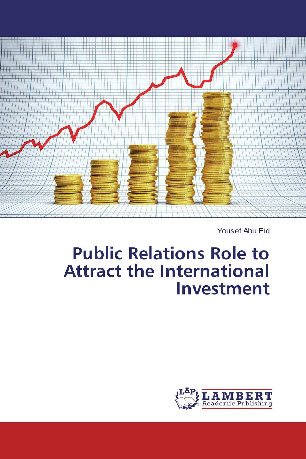 Public Relations Role to Attract the International Investment public relations science management