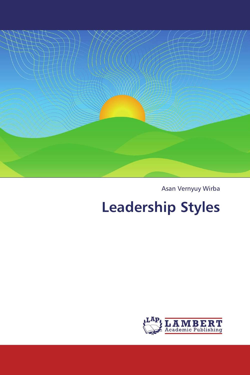 Leadership Styles from servitude to greatness