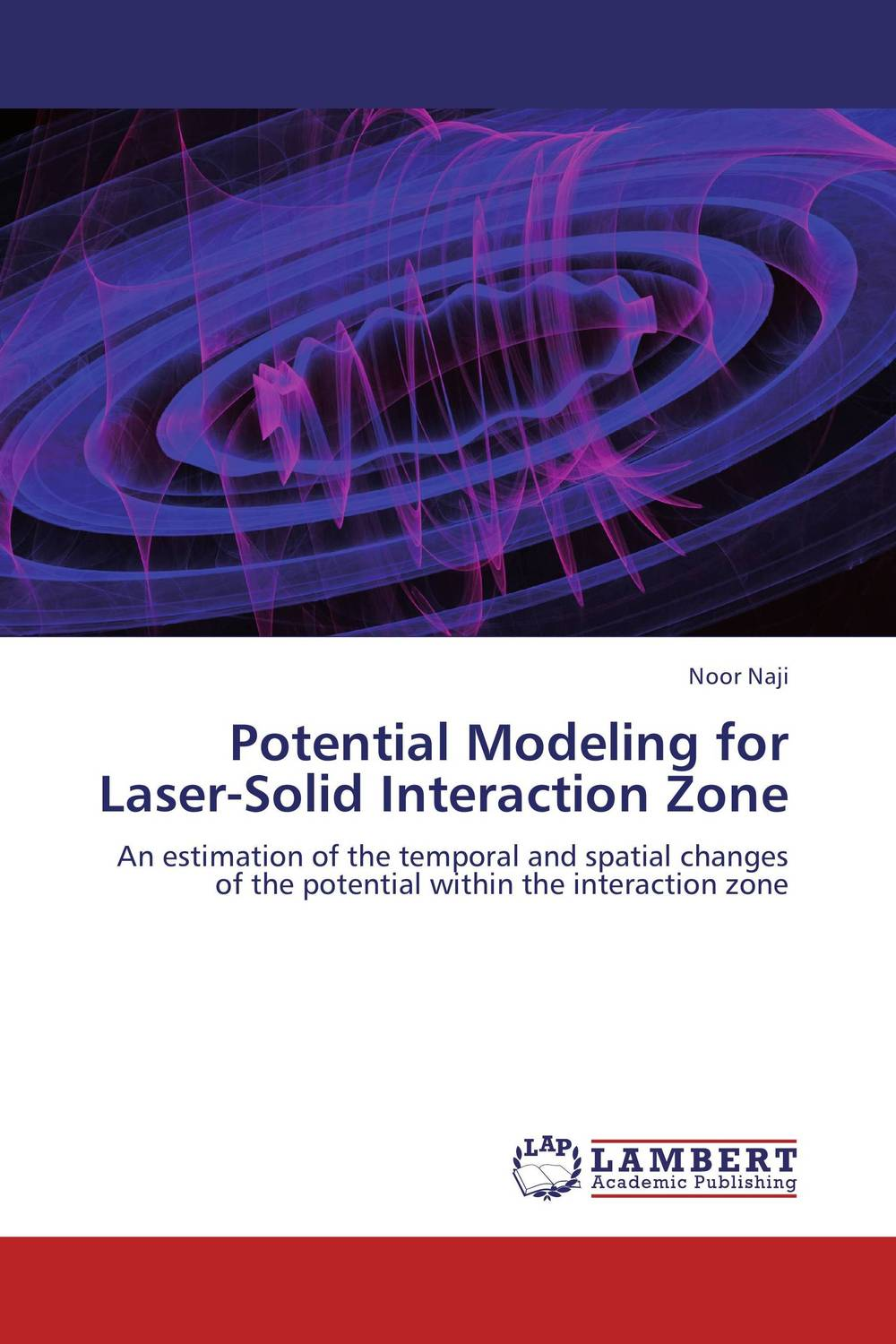 Potential Modeling for Laser-Solid Interaction Zone the zone