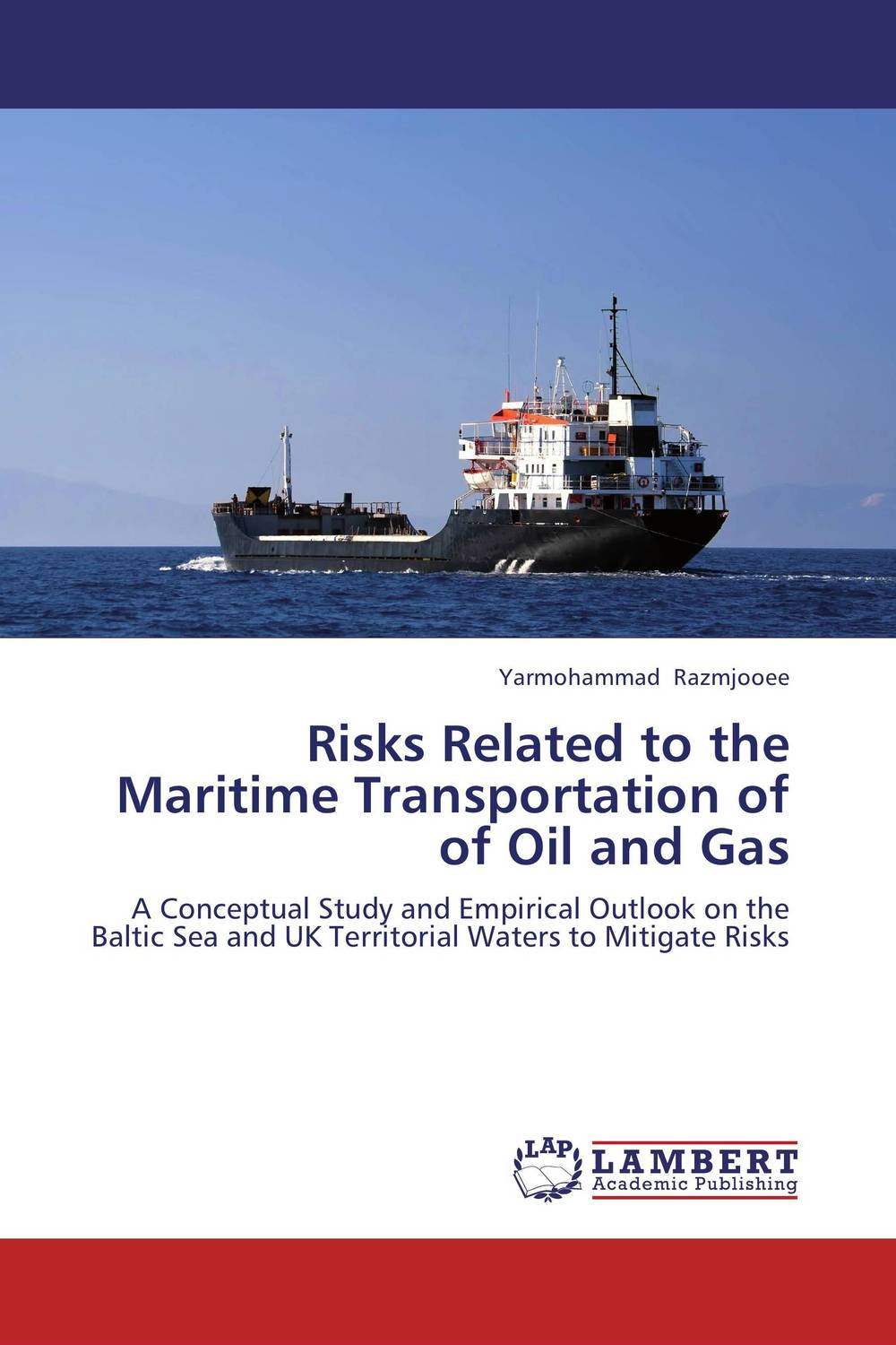 Risks Related to the Maritime Transportation of of Oil and Gas dearomatization of crude oil