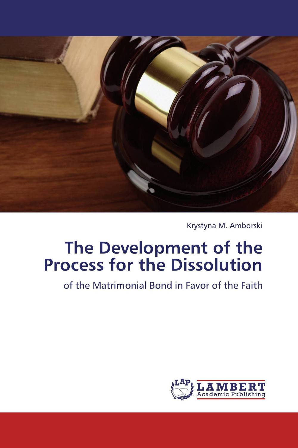 The Development of the Process for the Dissolution the heir