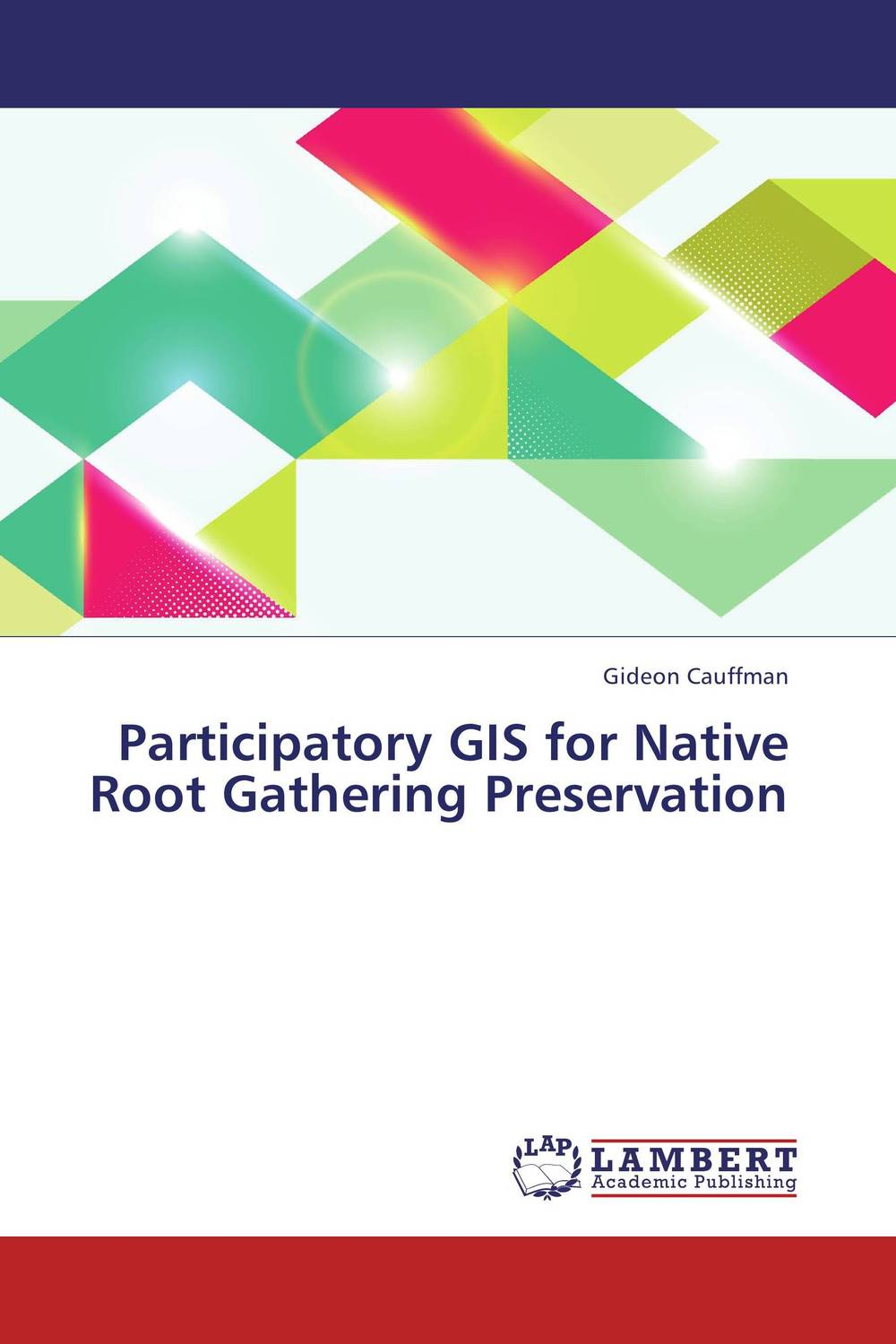 Participatory GIS for Native Root Gathering Preservation gis