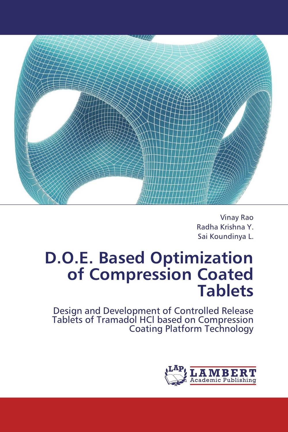 D.O.E. Based Optimization of Compression Coated Tablets the release