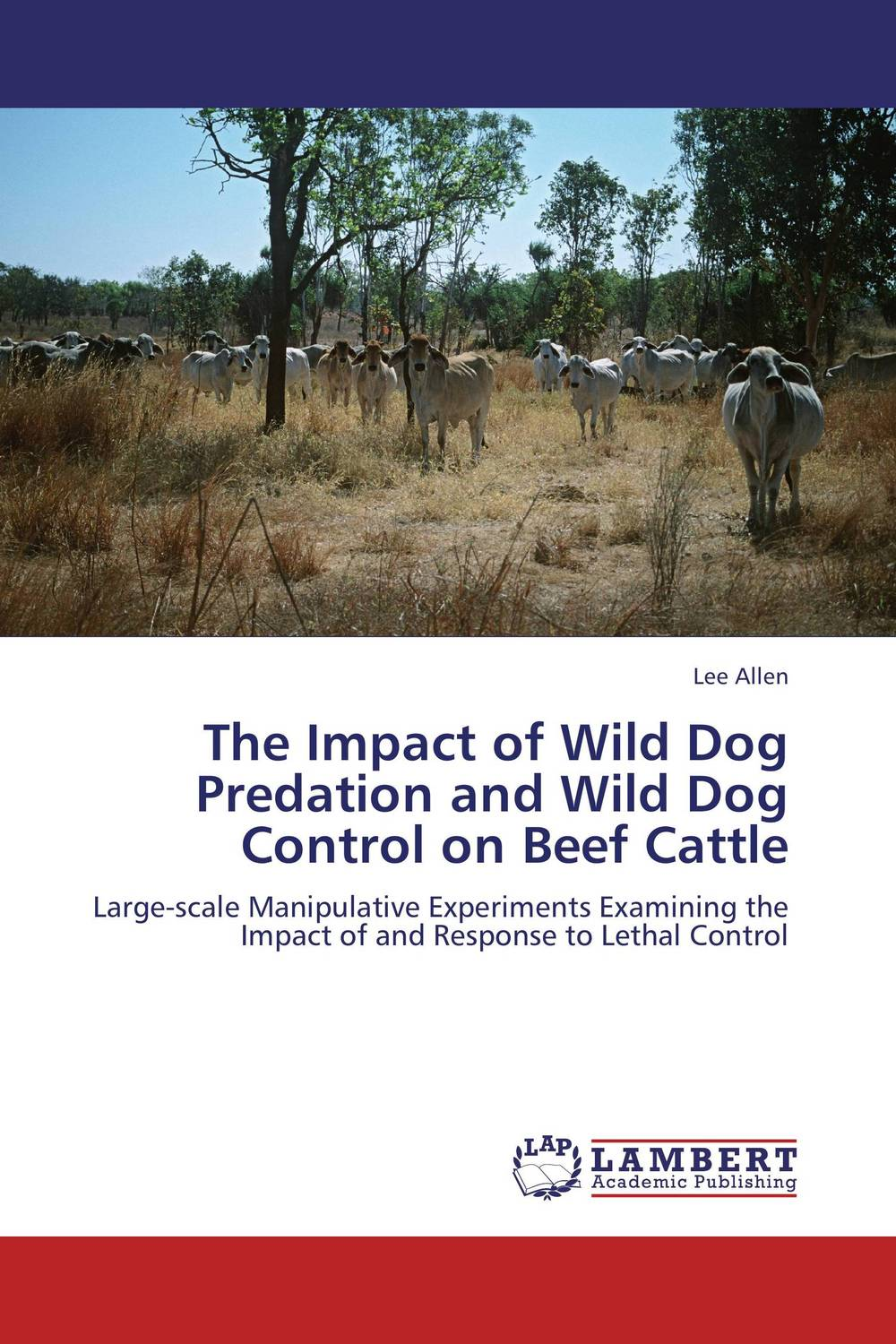 The Impact of Wild Dog Predation and Wild Dog Control on Beef Cattle in dog years i d be dead garfield at 25