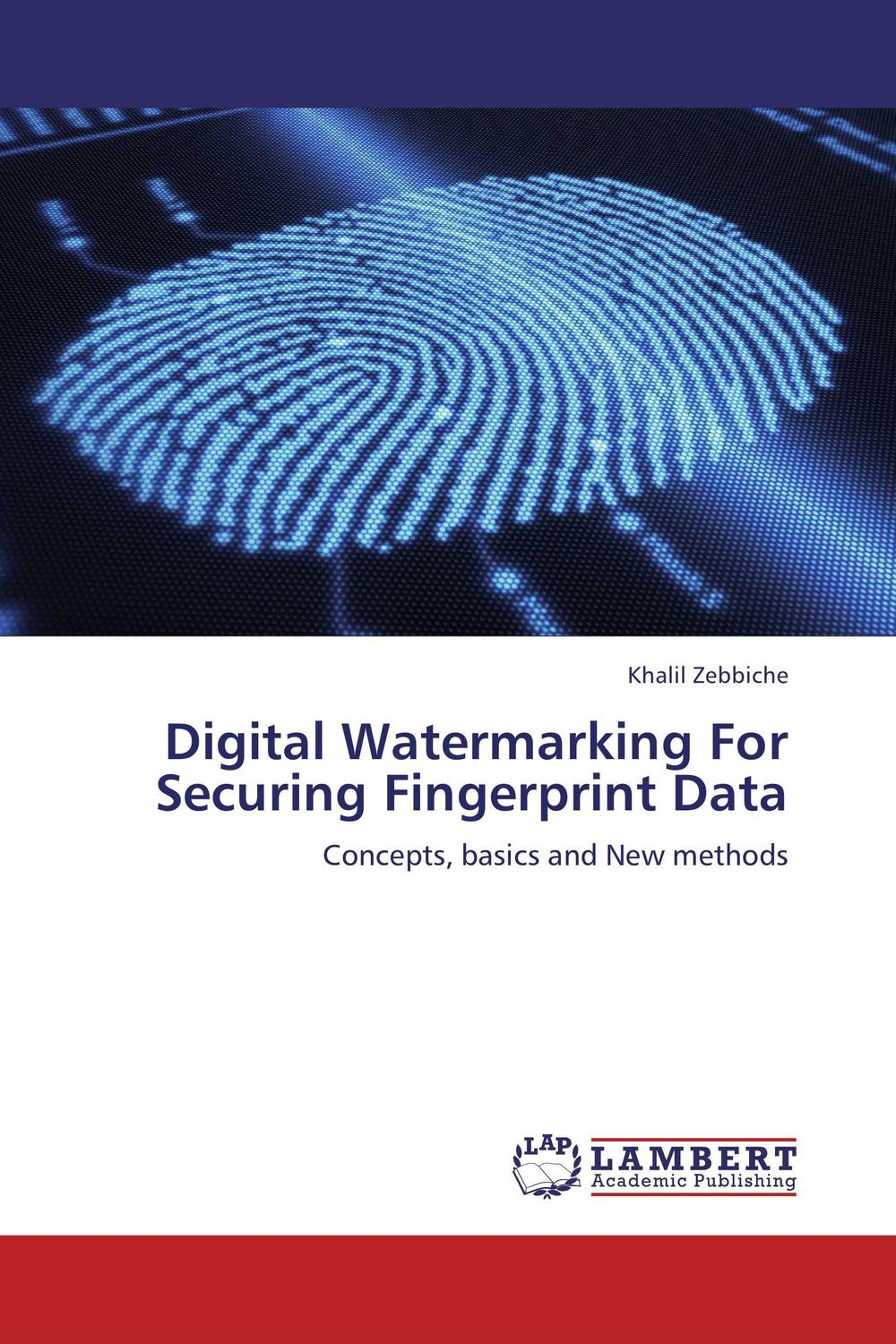 Digital Watermarking For Securing Fingerprint Data an introduction to digital image watermarking