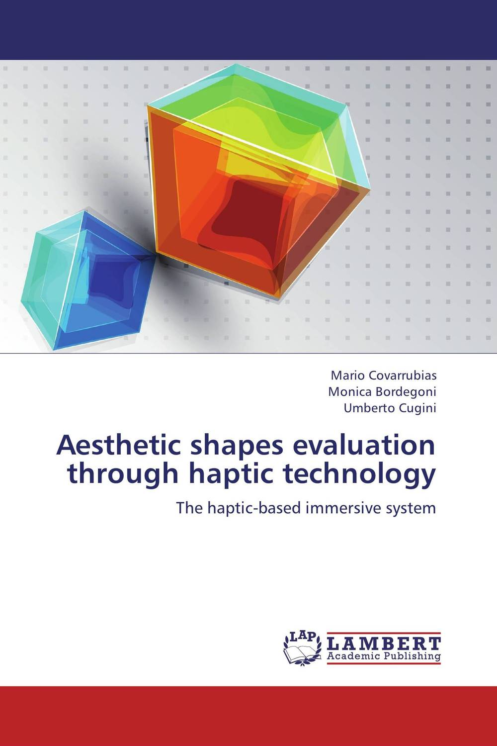 Aesthetic shapes evaluation through haptic technology evaluation of cockpit design