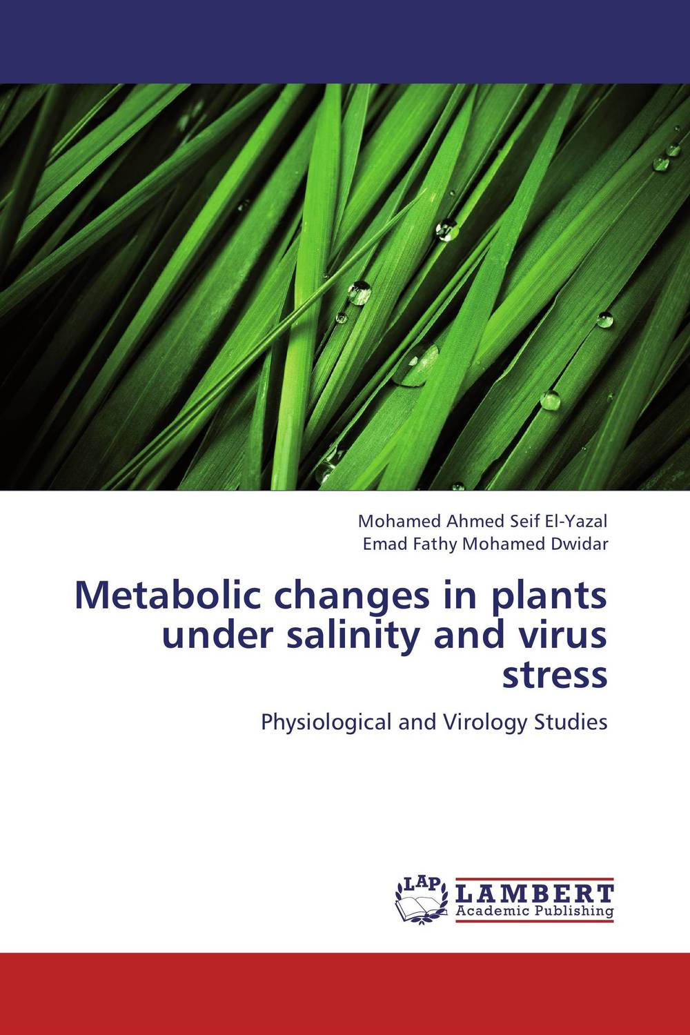 Metabolic changes in plants under salinity and virus stress deciphering the role of yap4 phosphorylation under stress conditions