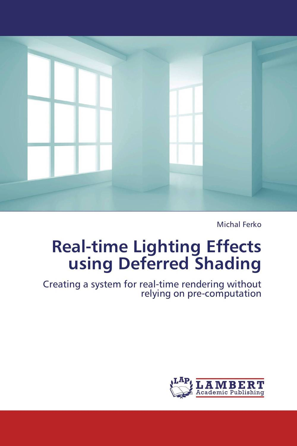 Real-time Lighting Effects using Deferred Shading lights and surfaces