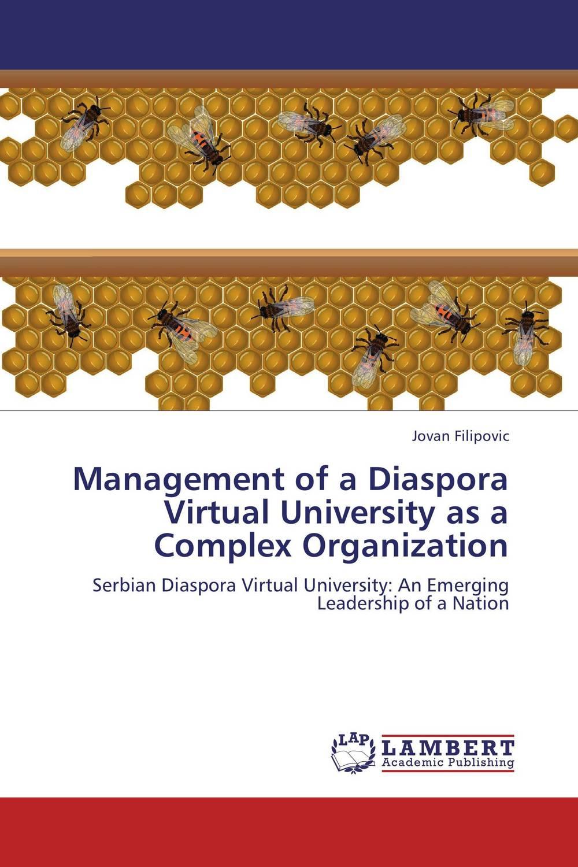 Management of a Diaspora Virtual University as a Complex Organization establishment management and organization of university libraries