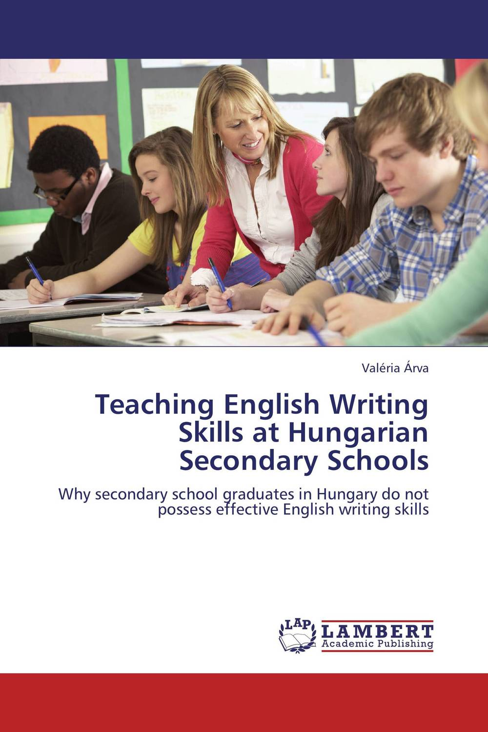Teaching English Writing Skills at Hungarian Secondary Schools