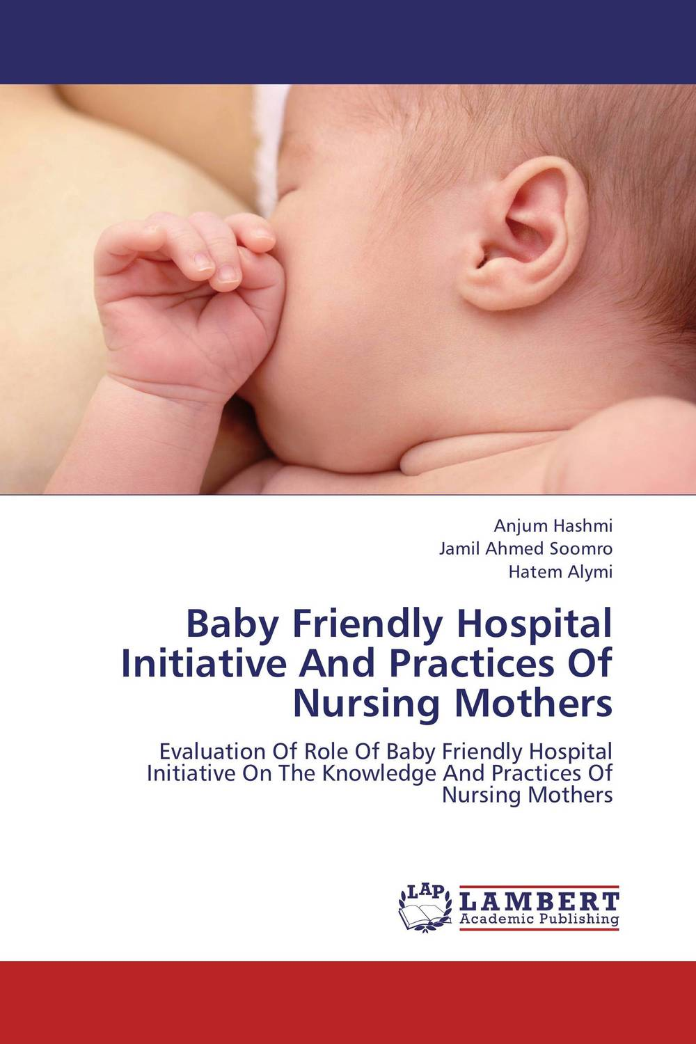 Baby Friendly Hospital Initiative And Practices Of Nursing Mothers maternal perception and feeding practices effect on preschooler s weight