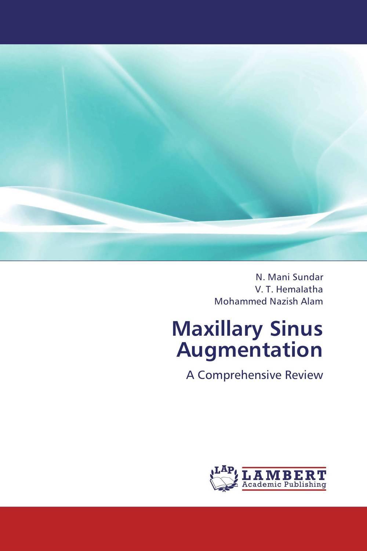 Maxillary Sinus Augmentation fernaz mohd sadiq behlim m n kuttappa and u s krishna nayak maxillary protraction in class iii cases