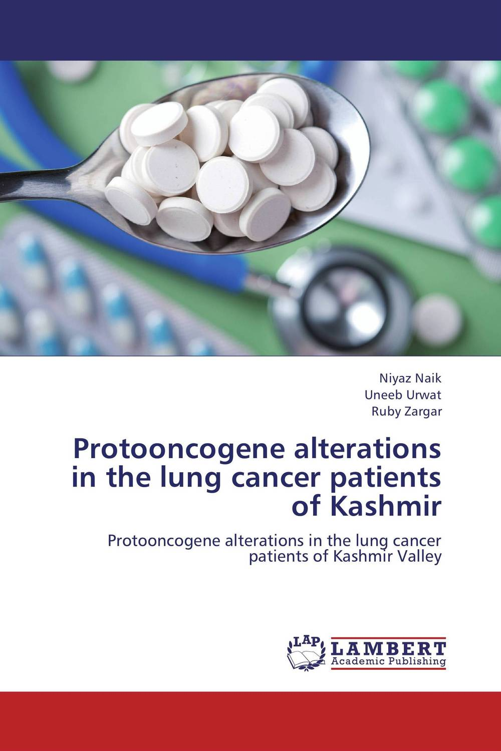 Protooncogene alterations in the lung cancer patients of Kashmir analysis of tp53 and promoter hypermethylation of mgmt in lung cancer