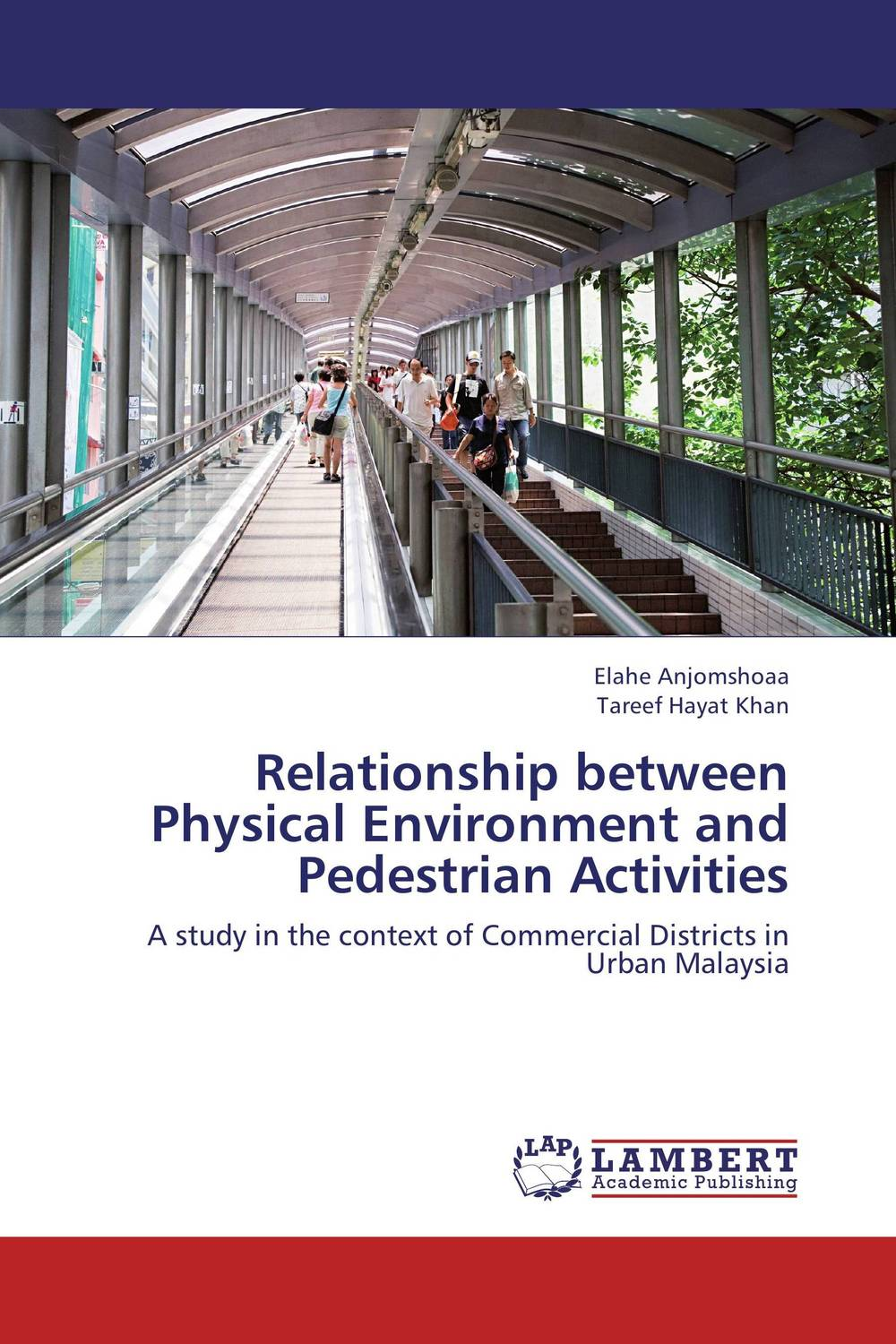 Relationship between Physical Environment and Pedestrian Activities relationship between physical activity level and exercise capacity