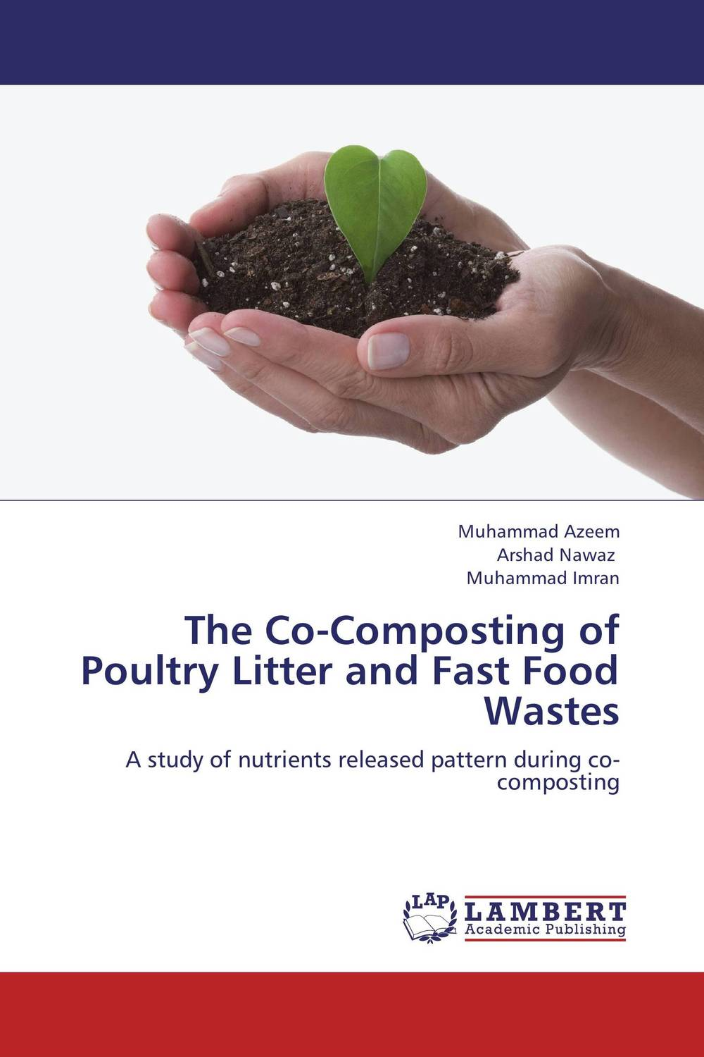 The Co-Composting of Poultry Litter and Fast Food Wastes estimating the quantity and quality of poultry litter in tamilnadu