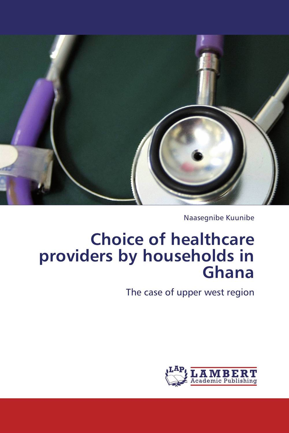 Choice of healthcare providers by households in Ghana examining trust in healthcare