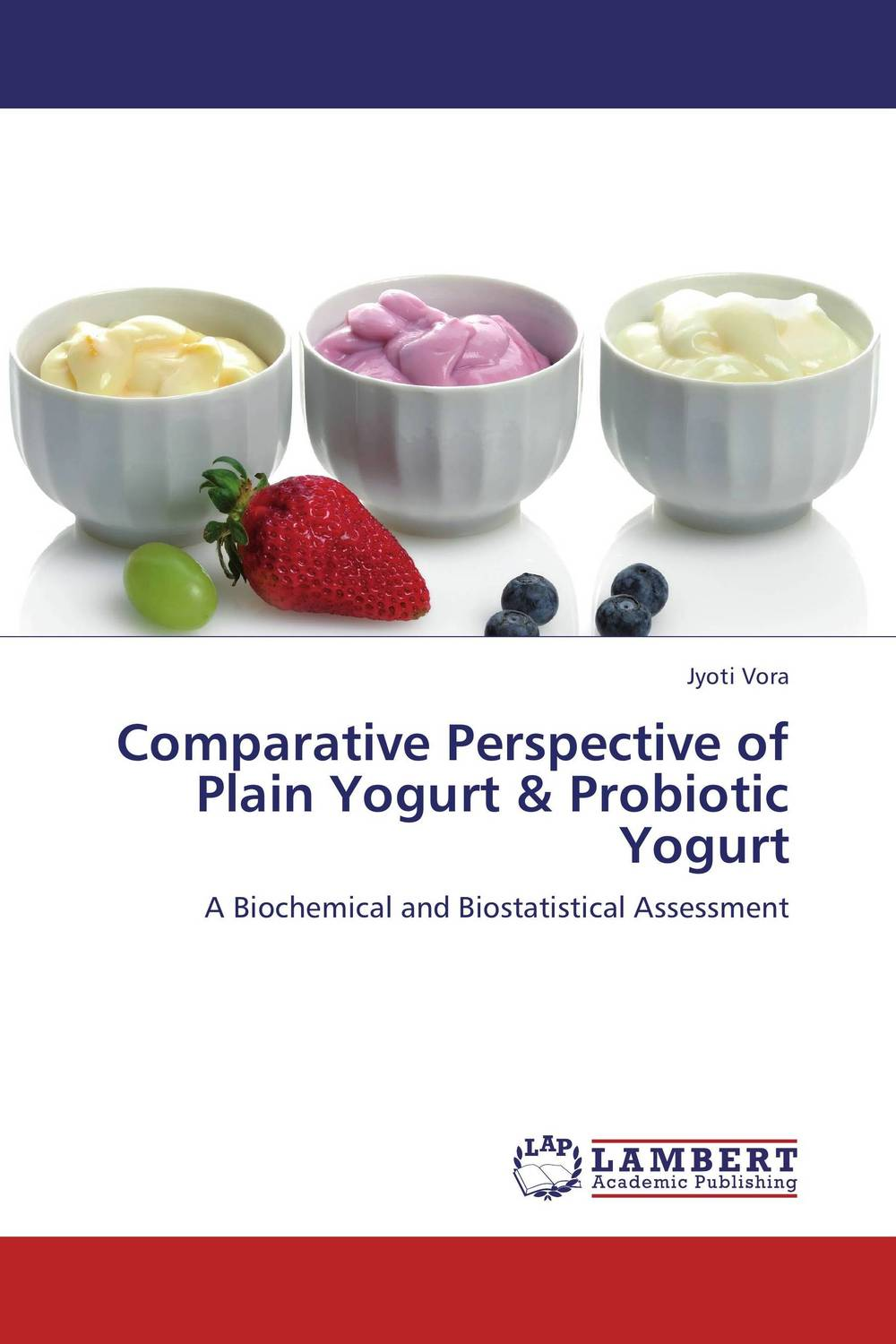 Comparative Perspective of Plain Yogurt & Probiotic Yogurt stables gordon turkish and other baths a guide to good health and longevity