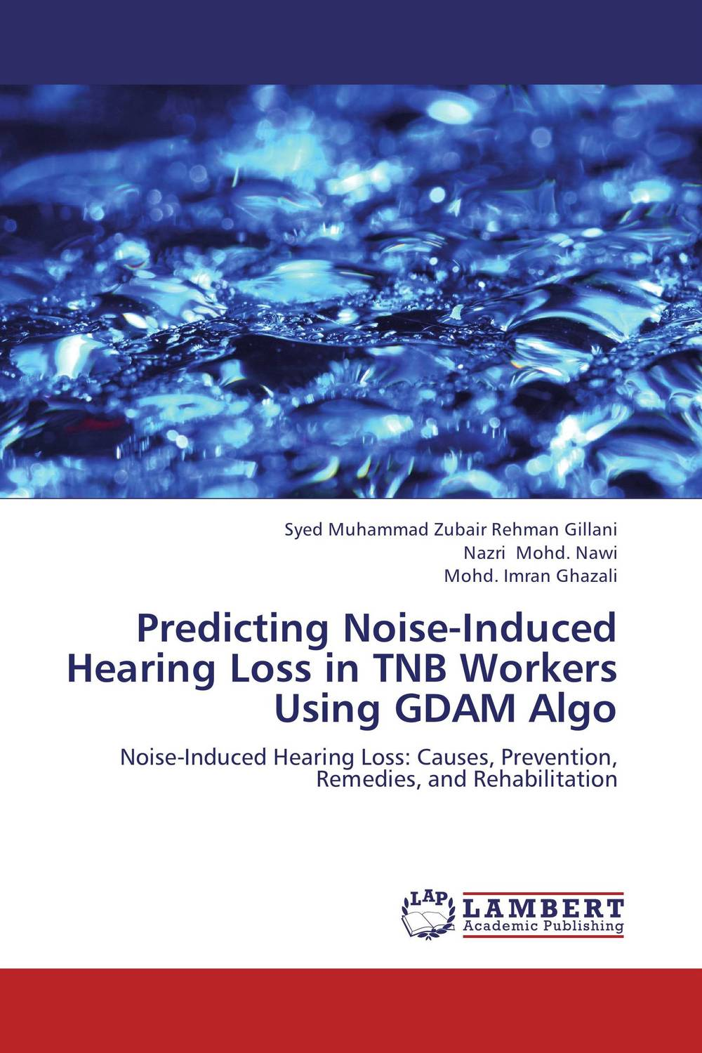 Predicting Noise-Induced Hearing Loss in TNB Workers Using GDAM Algo measuring glycemic variability and predicting blood glucose levels
