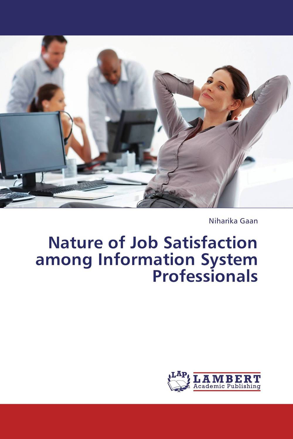 Nature of Job Satisfaction among Information System Professionals impact of job satisfaction on turnover intentions