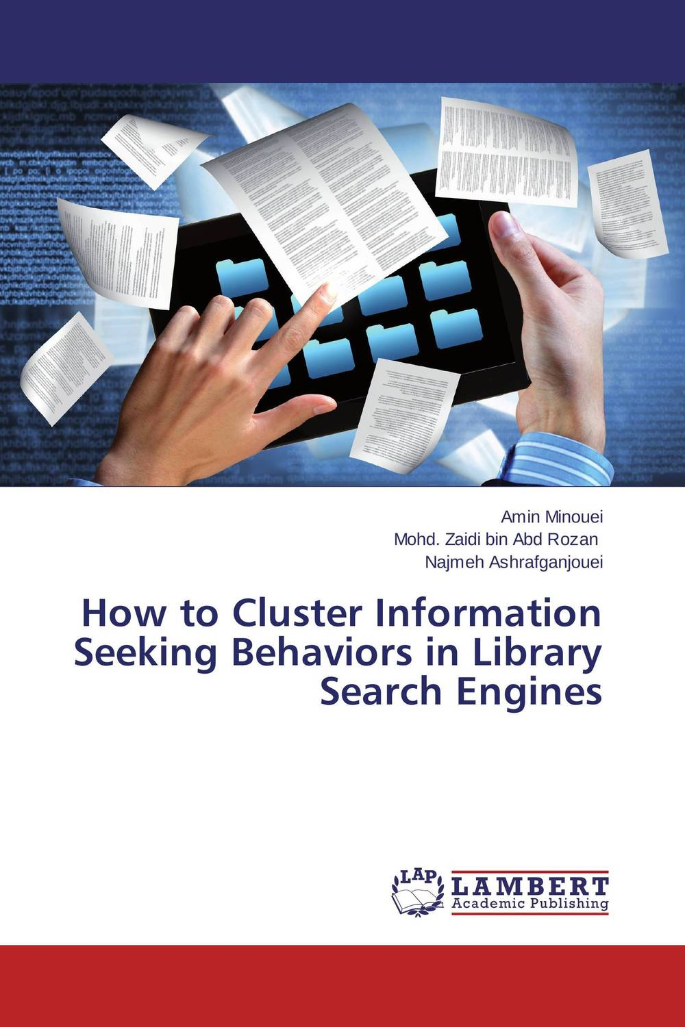 How to Cluster Information Seeking Behaviors in Library Search Engines md hesam akhter and ali nawaz naqvi rank fusion of results from multiple search engines