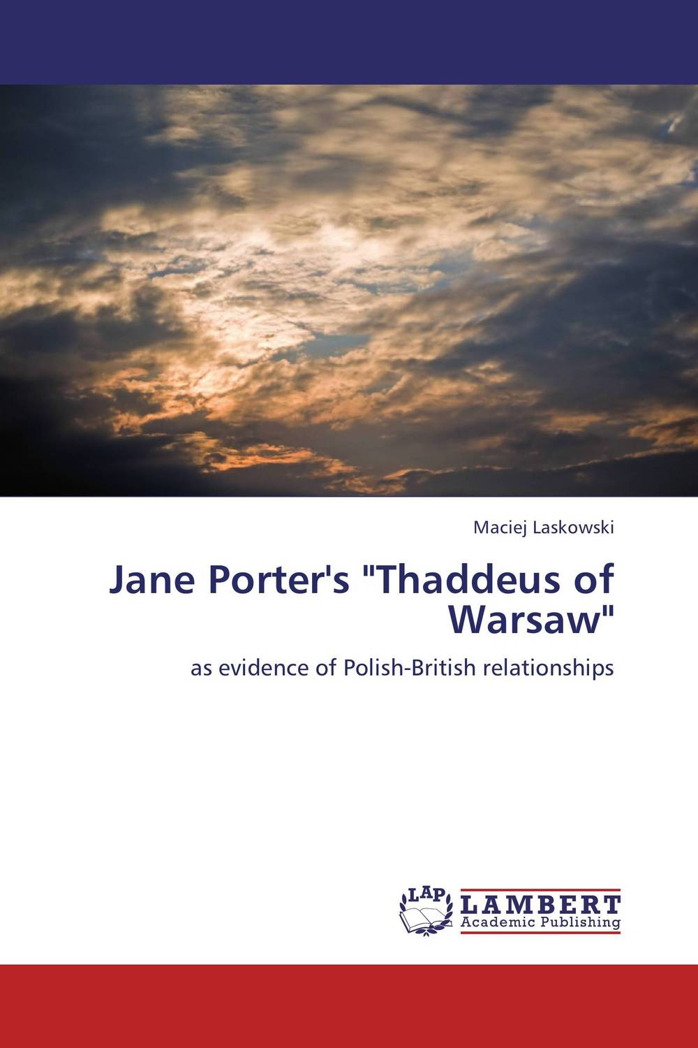 Jane Porter's Thaddeus of Warsaw the lonely polygamist – a novel