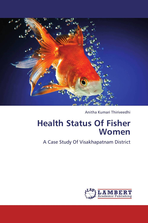 Health Status Of Fisher Women nutritional status