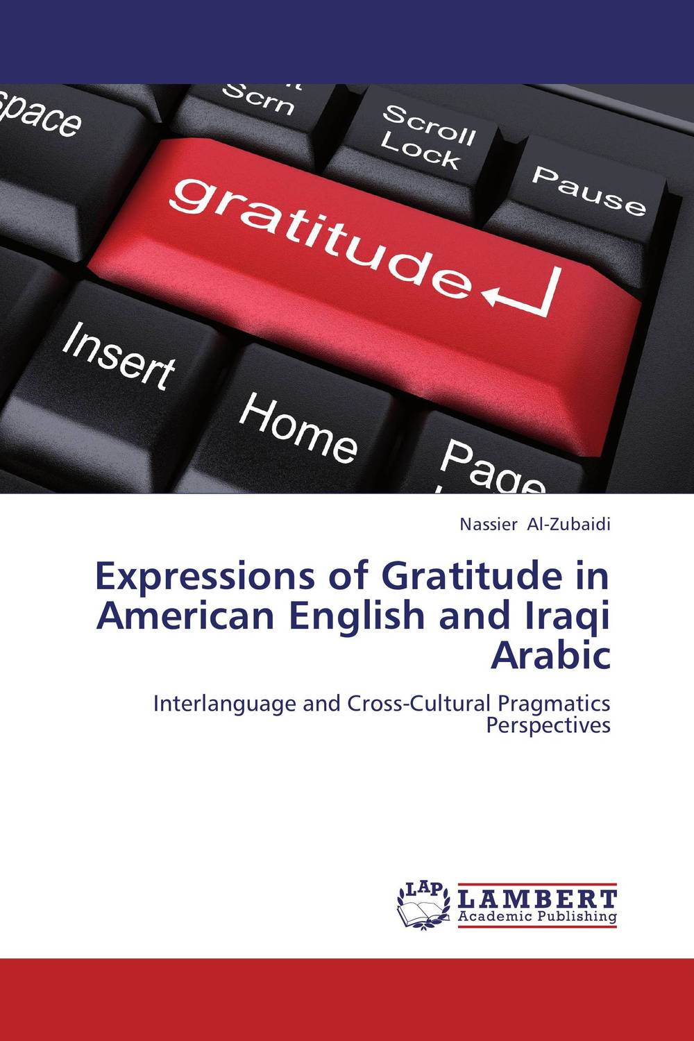 Expressions of Gratitude in American English and Iraqi Arabic dynamic assessment and interlanguage pragmatics