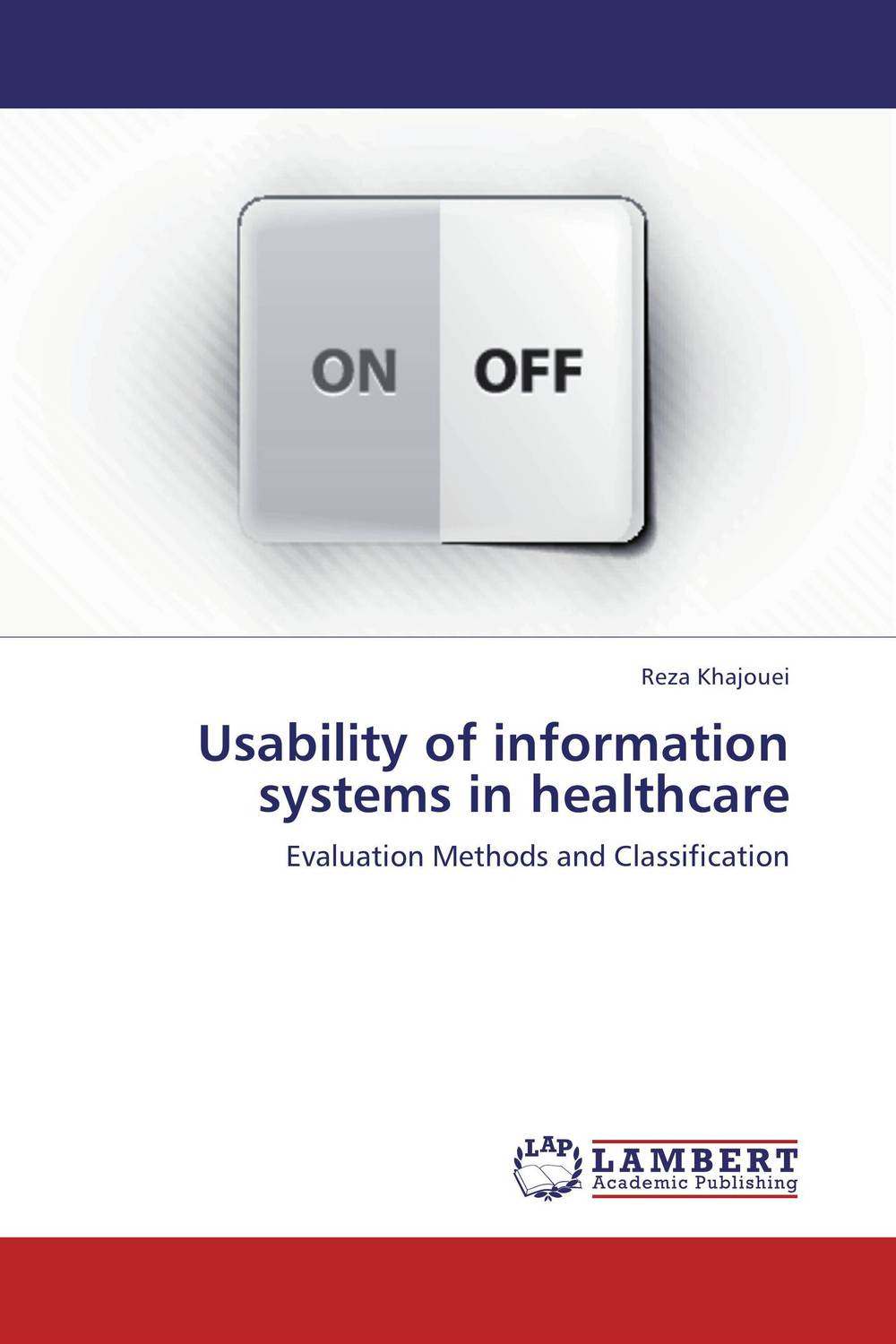 Usability of information systems in healthcare global issues in health care systems