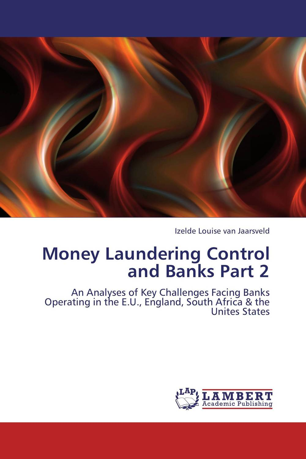 Money Laundering Control and Banks Part 2 handbook of anti–money laundering