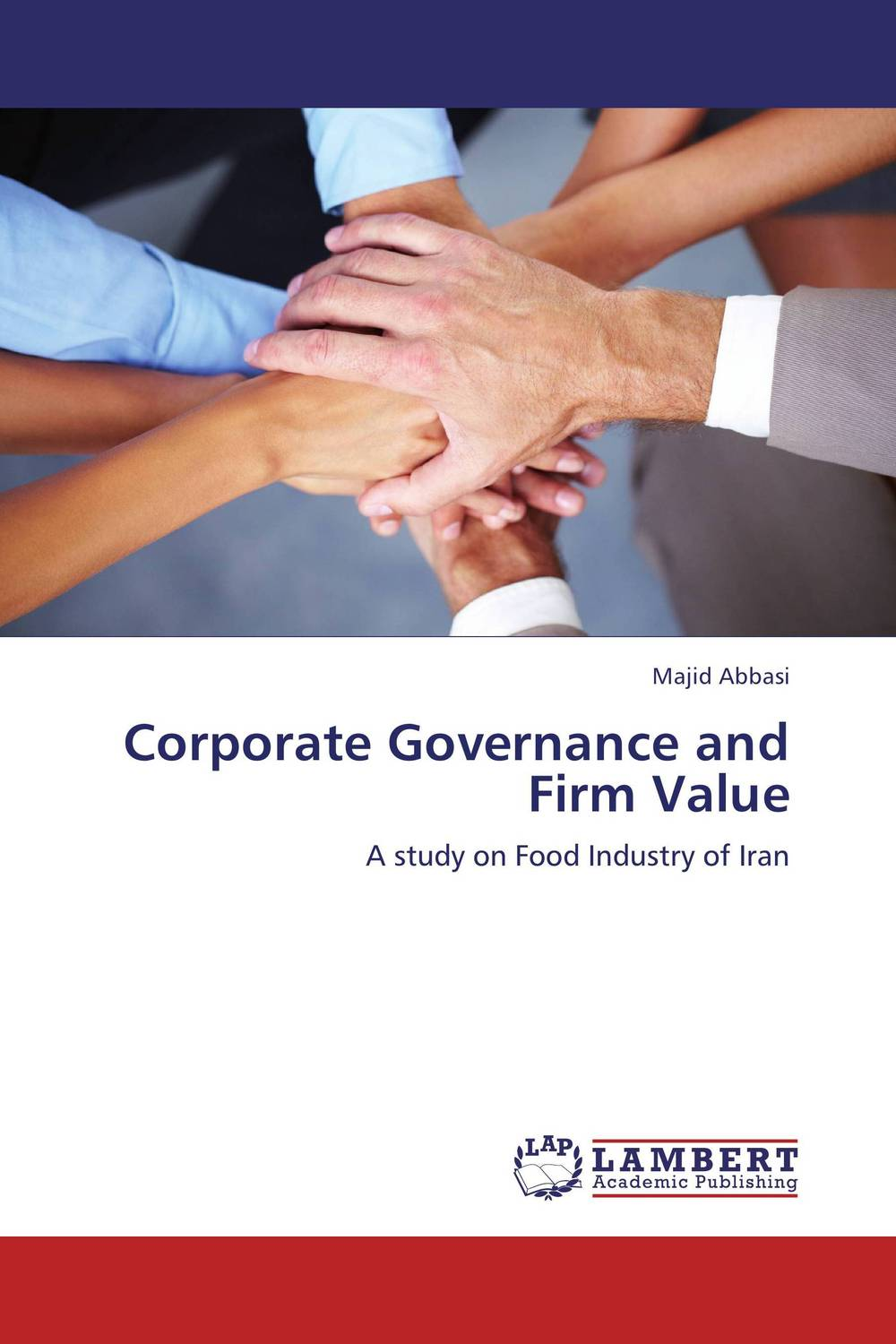 Corporate Governance and Firm Value corporate governance capital structure and firm value