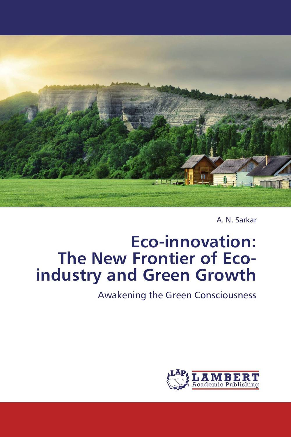 Eco-innovation:  The New Frontier of Eco-industry and Green Growth eco–efficiency – the business link to sustainable development
