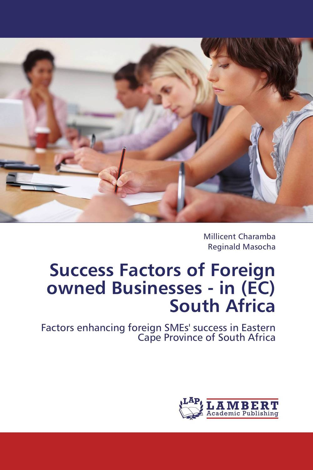 Success Factors of Foreign owned Businesses - in (EC) South Africa arcade ndoricimpa inflation output growth and their uncertainties in south africa empirical evidence from an asymmetric multivariate garch m model