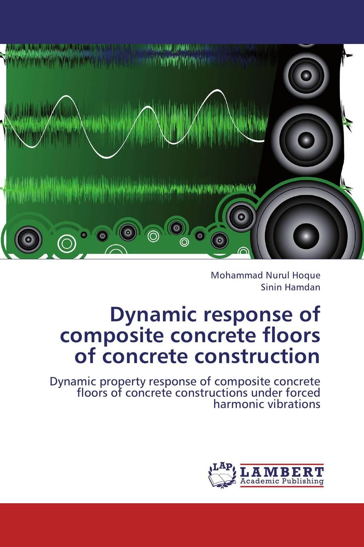 Dynamic response of composite concrete floors of concrete construction dynamic buckling of composite shells