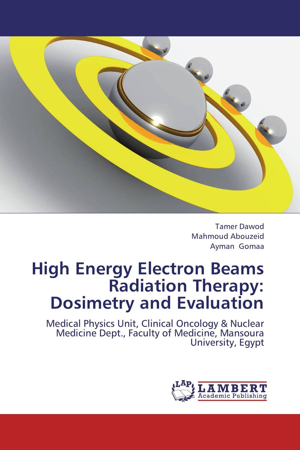 High Energy Electron Beams Radiation Therapy: Dosimetry and Evaluation monte carlo techniques for electron radiotherapy