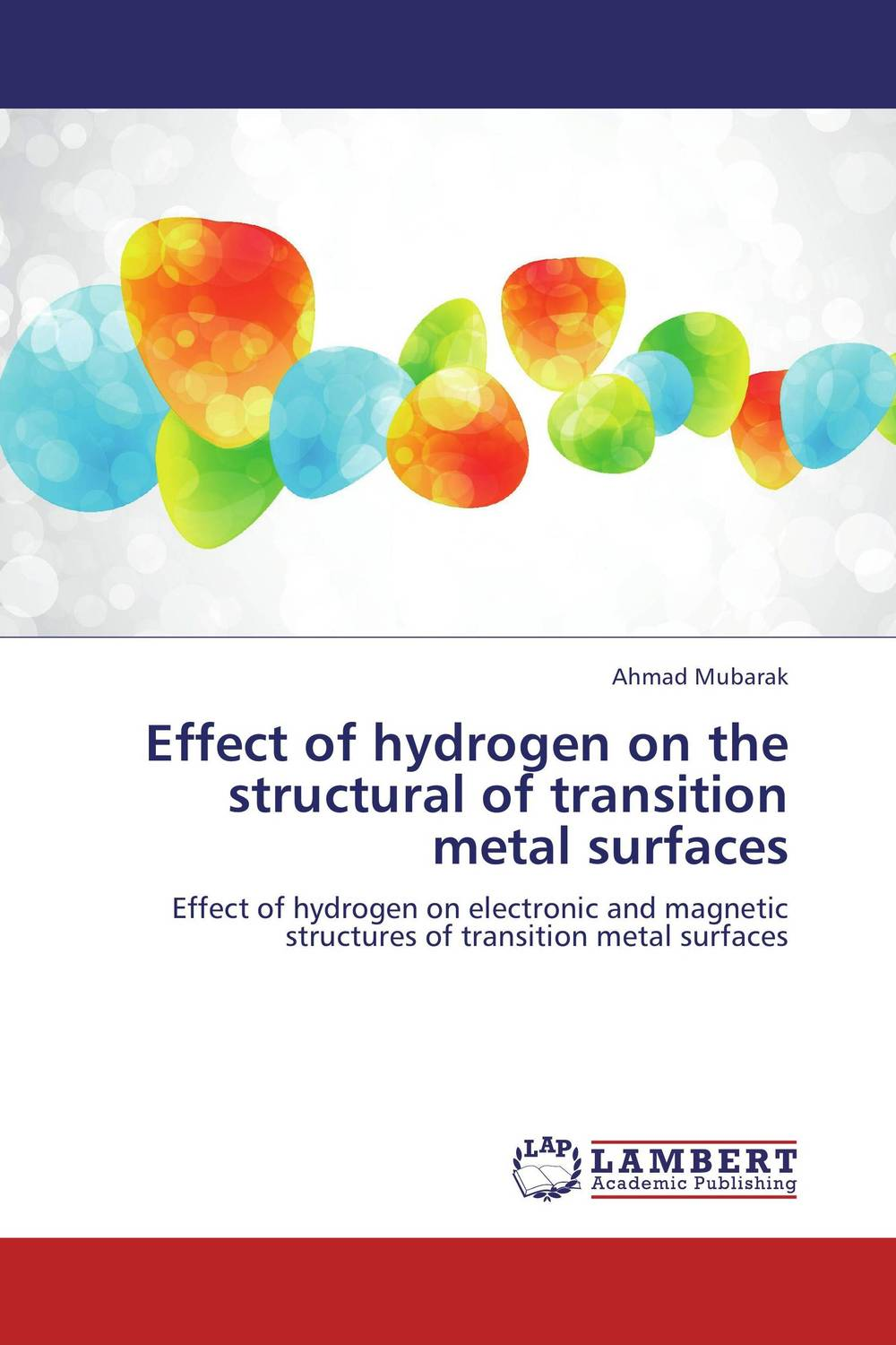 Effect of hydrogen on the structural of transition metal surfaces anil kumar ion implantation effect on hydrogen permeation