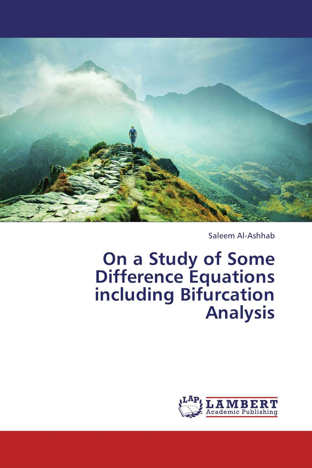 On a Study of Some Difference Equations including Bifurcation Analysis