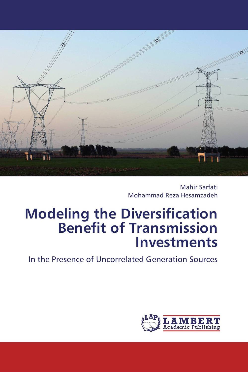 Modeling the Diversification Benefit of Transmission Investments the third generation of the push type of the magnetic suspension module