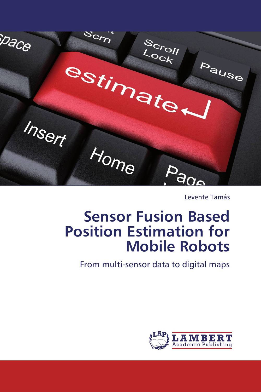 Sensor Fusion Based Position Estimation for Mobile Robots mpso and mga approaches for mobile robot navigation
