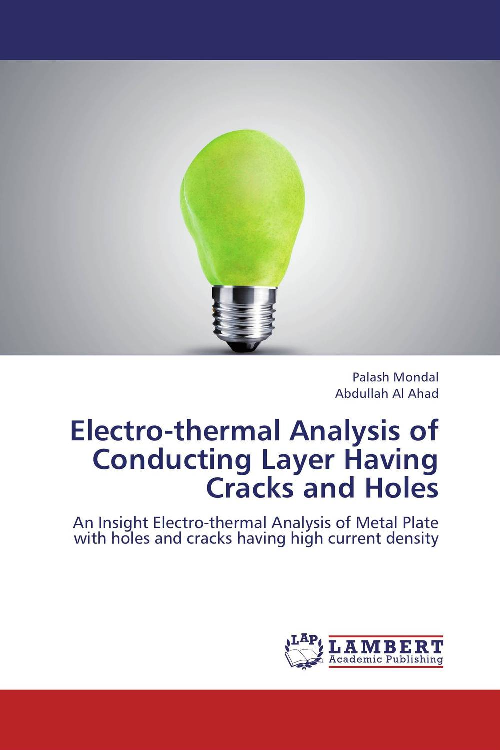 Electro-thermal Analysis of Conducting Layer Having Cracks and Holes the internal load analysis in soccer